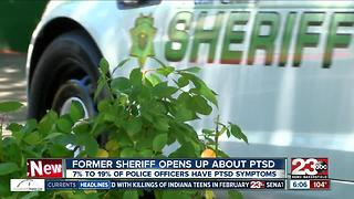 Former Kern County Sheriff opens up about PTSD, symptoms.