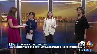 Dress like a royal without breaking the budget - Video