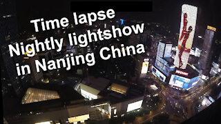 Time lapse - Nightly lightshow in Nanjing China from Jinling Hotel Asia Pacific Tower
