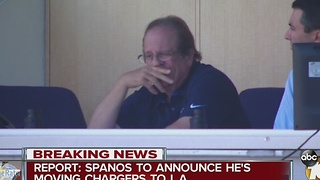 Report: Spanos to announce he's moving Chargers to Los Angeles - Video