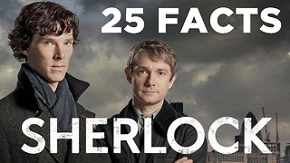 25 Facts About Sherlock - Video