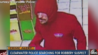 Clearwater Police in search of man who robbed four convenience stores in 24 hours - Video