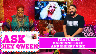 Ask Hey Qween! Featuring Darienne Lake and Sherry Vine with Jonny McGovern & Lady Red Couture! S1E5 - Video
