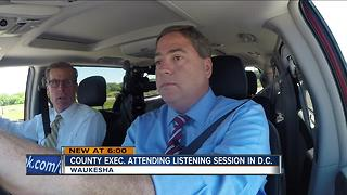 Waukesha County Executive attending listening session in DC - Video