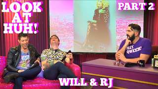 WILL & RJ on LOOK AT HUH! Part 2 - Video