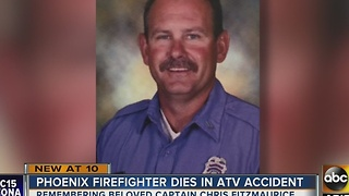 Beloved Phoenix fire captain dies in ATV accident - Video