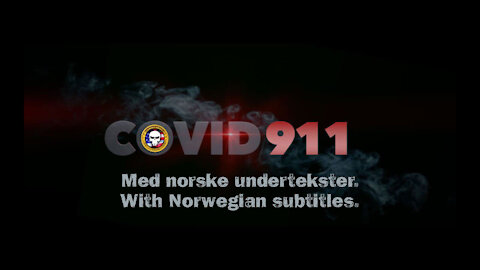 Covid 911 - INSURGENCY norsk