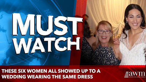 These six women all showed up to a wedding wearing the same dress