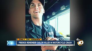 Friends remember sailor killed in motorcycle crash