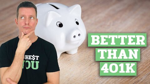 What is Better Than a 401k?