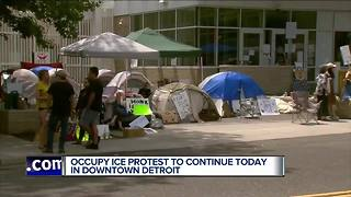 Occupy ICE protest to continue today in downtown Detroit - Video