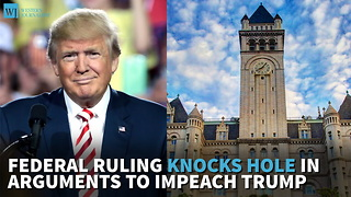 Federal Ruling Knocks Hole In Arguments To Impeach Trump - Video