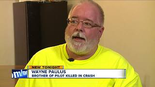 The brother of pilot killed in crash speaks out