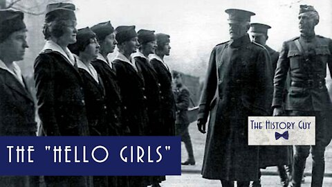 Hello Girls of the US Army Signal Corps.