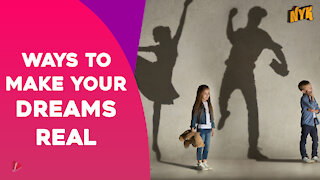 Top 4 Ways To Turn Your Dreams Into Reality