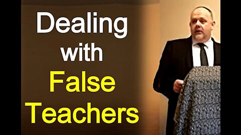 Dealing with False Teachers - Mark Fitzpatrick Sermon
