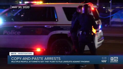 Phoenix to face lawsuits for copy-and-paste protest arrests