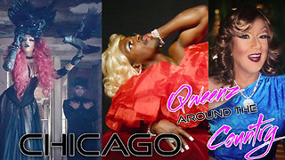 Back to CHICAGO Drag Queens on QWEENS AROUND THE COUNTRY with Lady Red Couture - Video
