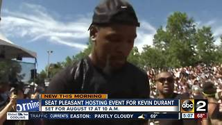Seat Plesant hosting event for Kevin Durant