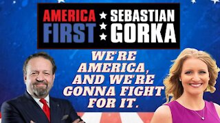 We're Americans and we're gonna fight! Jenna Ellis on AMERICA First | Sebastian Gorka Radio