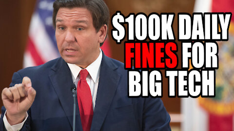 DeSantis Proposes $100k FINES for Big Tech Monopolies!