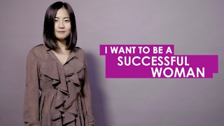 I want to be a successful woman. - Video