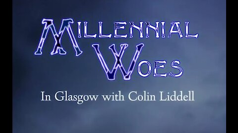 Colin Liddell and Millennial Woes in Glasgow