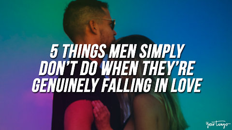 5 Things Men Simply Don't Do When They're Genuinely Falling In Love