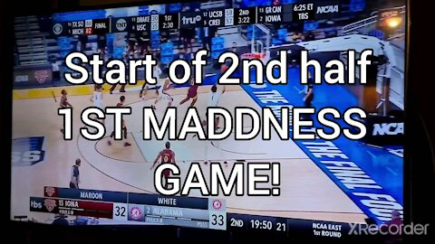 MADDNESS BAMA 1ST GAME 2ND HALF