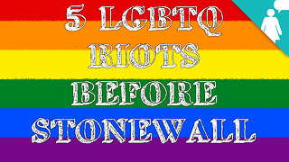Stuff Mom Never Told You: 5 LGBTQ Riots Before Stonewall - Video