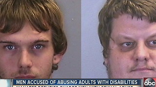 Men accused of abusing adults with disabilities