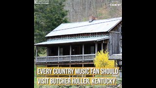 Every Country Music Fan Should Visit Butcher Holler, Kentucky