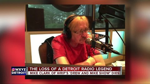 Mike Clark of the WRIF's Drew and Mike show dies