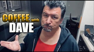 COFFEE WITH DAVE Episode 3