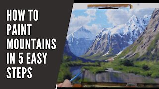 How to Paint MOUNTAINS in 5 Easy Steps