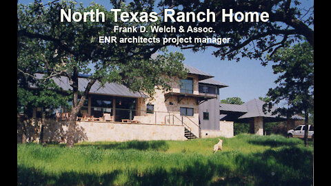 North Texas Ranch House - Frank D. Welch & Assoc. with ENRarchitects