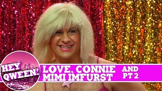 Mimi Imfurst and Love, Connie on Hey Qween SUPERSIZED with Jonny McGovern! Part 2! - Video