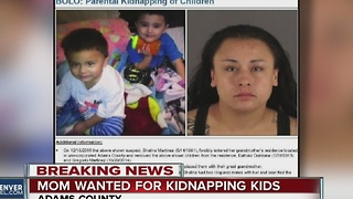 Mom wanted for allegedly kindapping kids - Video