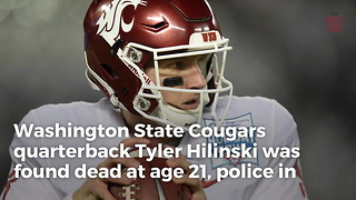 Washington State QB Tyler Hilinski Dead At 21 - Video