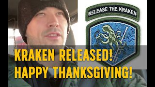KRAKEN RELEASE! HAPPY THANKSGIVING!