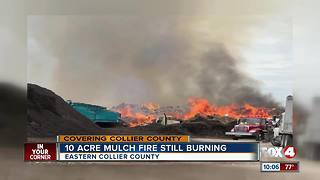 Collier County mulch fire still burning - Video