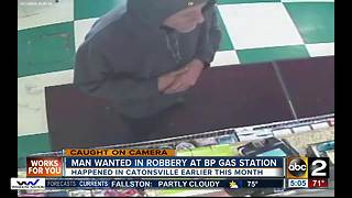 Man wanted in robbery at BP Gas Station - Video