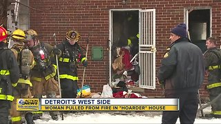 Woman pulled from fire in 'hoarder house' in Detroit