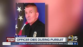 El Mirage officer dies during pursuit - Video