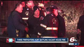 Three firefighters are recovering after they were hurt battling a vacant house fire - Video