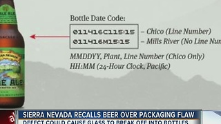 Sierra Nevada recalls beer over packaging flaw - Video