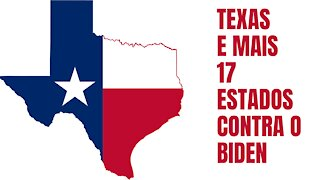 Texas e mais 17 estados contra Biden