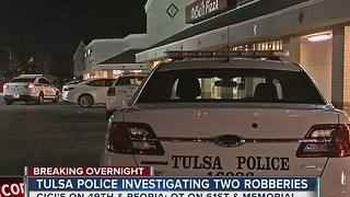 Tulsa Police investigate two armed robberies - Video
