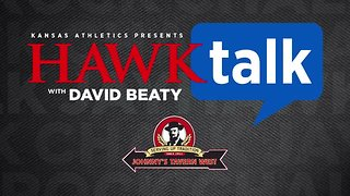 Hawk Talk with David Beaty - Week 7