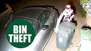 Crook caught on CCTV stealing two WHEELIE BINS